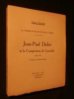 Jean Paul Didier et la conspiration de Grenoble, 4 mai 1816
