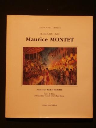Rencontre avec Maurice Montet