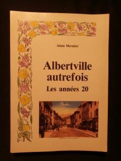 Albertville autrefois, les années 20