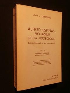 Alfred Espinas, précurseur de la praxéologie
