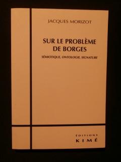 Sur le problème de Borges