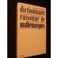 Dictionnaire raisonné de mathématiques