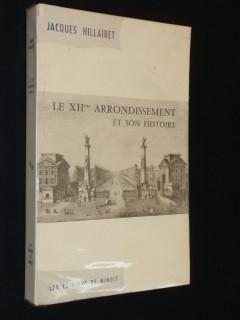 Le XIIe arrondissement et son histoire