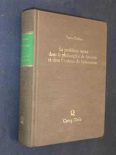 Le problème moral dans la philosophie de Spinoza et dans l'histoire du spinozisme