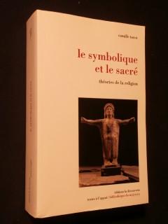 Le symbolique et le sacré, théorie de la religion
